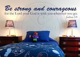 Be Strong And Courageous Vinyl Wall Statement Joshua 1 9 Vinyl Scr133