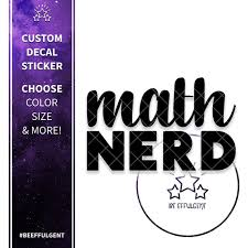 Math Nerd Decal Sticker Car Decal Sticker Math Lover Gift Etsy