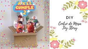 Como Hacer Centro De Mesa Toy Story Fiesta Ideas Y Mas Youtube