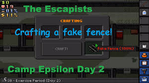 The Escapists Continuing Camp Epsilon Crafting A Fake Fence And Armor Part 2 Day 2 Youtube