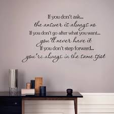 Inspirational Quotes Wall Stickers Decal Home Decor If You Don T Go After You Want You Will Never Have It Home Decor Inspirational Quoteswall Sticker Aliexpress