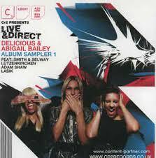 Live & Direct: Delicious & Abigail Bailey (Album Sampler 1) (2008, Vinyl) |  Discogs