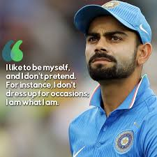 inspirational quotes by cricketer virat kohli that will shake