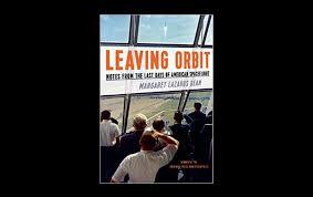 Book Review: Margaret Lazarus Dean's 'Leaving Orbit' | The Riveter ...