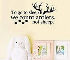 To Go To Sleep We Count Antlers Not Sheep Children Wall Decal Ebay