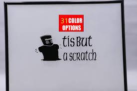 Monty Python Tis But A Scratch Vinyl Decal Sticker Etsy