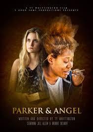 Parker and Angel (2017) - IMDb
