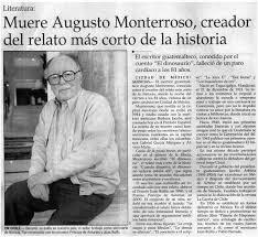 Muere Augusto Monterroso, creador del relato más corto de la ...