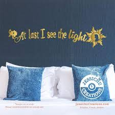 At Last I See The Light Tangled Inspired Disney Quote Wall Vinyl Decal Decals Jessichu Creations