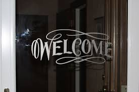 Welcome Vinyl Glass Door Or Window Decal Etched Glass Vinyl 15 95 Via Etsy I Can Make This Myself Glass Door Door Stickers Etched Glass Vinyl