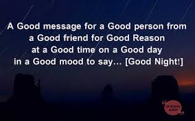 good night message for friends good night wishes for friends