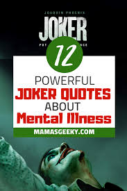 intense poweful joker quotes about mental illness