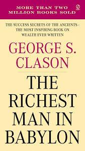 El Hombre Más Rico de Babilonia – George S. Clason - Libros para Cambiar de  Vida