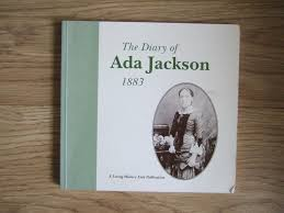 The Diary of ADA JACKSON 1883 by Jackson Ada: Very Good Soft cover ...