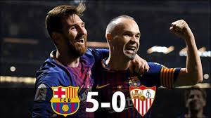 Barcelona vs Sevilla 5-0 | Copa del Rey - Final | All Goals & Extended  Highlights - 2018 - Ghana Latest Football News, Live Scores, Results -  GHANAsoccernet