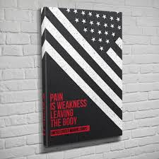 Pain Is Weakness Leaving The Body Flipside Canvas