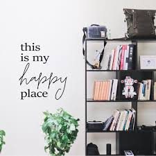 This Is My Happy Place Wall Decal Large Wall Sticker 22 Etsy