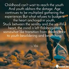 childhood can t wait to r quotes writings by vinita raghav