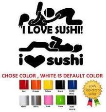 251 I Love Sushi Decal Funny Vinyl Sticker Euro Jdm Racing Window Decal 5 Ebay