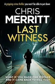 Last Witness (Detective Zac Boateng #2) by Chris Merritt