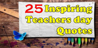 inspiring teachers day quotes and celebration ideas