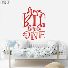 Stizzy Wall Decal Baby Nursery Room Decoration Dream Big Little One Vinyl Wall Sticker Kids Modern Design Decor Art Mural B747 Wall Stickers Aliexpress