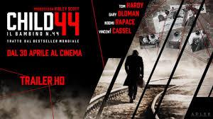 Child 44, trama, trailer e curiosità sul film con Tom Hardy