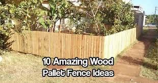 10 Amazing Wood Pallet Fence Ideas Backyard Fences Wood Pallet Fence Fence Design