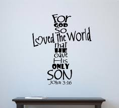 For God So Loved The World Bible Verse Vinyl Decal Wall Decor Sticker Words Ebay Bible Verse Vinyl Decals Wall Quotes Vinyl Wall Decals