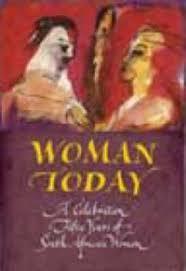 Woman Today: A Celebration : Hilary Reynolds : 9780795701658
