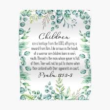 Psalm 127 3 5 Scripture Wall Art Printable Bible Bible Psalm Children Are A Heritage From The Lord Bible Verse Scripture Christian Home Decor Poster By Dzhenka Balimez Redbubble
