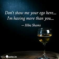 don t show me your ego he quotes writings by hiba shams