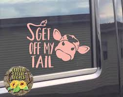 Heifer Decal Cow Decal Car Decal Truck Decal Get Off My Tail Decal By Confettichelle On Etsy Truck Decals Cute Car Decals Family Car Decals