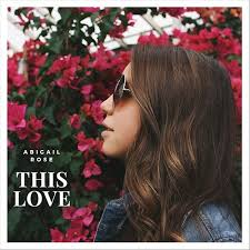 This Love by Abigail Rose : Napster