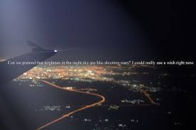 wishes out of airplanes one more chance quotes chance quotes