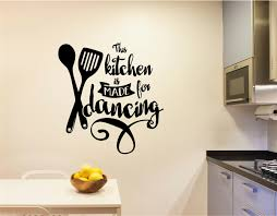This Kitchen Is Made For Dancing Vinyl Decal Wall Stickers Kitchen Decor
