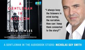 GENTLEMAN IN MOSCOW NARRATOR INTERVIEW | Nicholas Guy Smith
