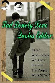 sad lonely love quotes editor for android apk