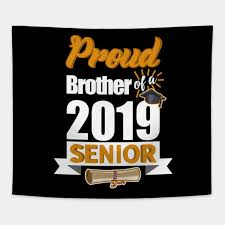 senior class of gift graduation students brother gift proud