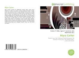 Myra Carter, 978-613-3-89678-9, 6133896787 ,9786133896789