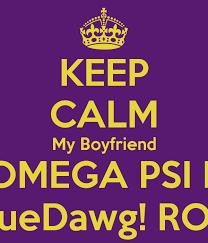 keep calm my boyfriend is omega psi phi