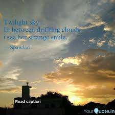 twilight sky in between quotes writings by spandan