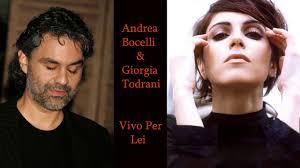 Andrea Bocelli ft. Giorgia Todrani - Vivo Per Lei - YouTube