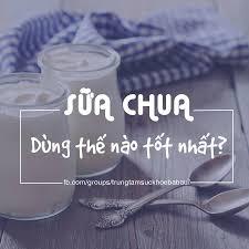 Mẹ có biết: Cho con ăn sữa chua như thế nào là tốt nhất?