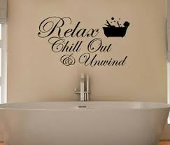 Relax Chill Out And Unwind Bath Bubbles Bathroom Decal Wall Art Sticker Picture Ebay