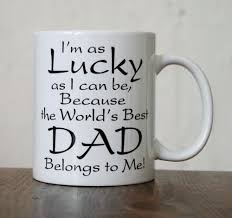 Im As Lucky As I Can Be Because The Worlds Best Dad Belongs To Me Coffee Mugs Daddy Dad Mug Home Decal Kitchen Cup Ceramic White Coffee Mugs Cheap White Mugs From