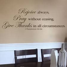 1 Thessalonians 5v16 18 Vinyl Wall Decal 5 Rejoice Always Pray Without Ceasing