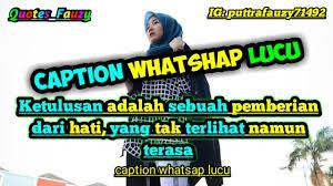 kumpulan caption whatshap lucu bijak buat story wa