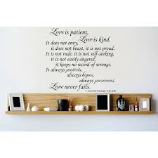 Design With Vinyl Love Is Patient Love Is Kind It Does Not Envy It Does Not Boast It Is Not Proud Wall Decal Wayfair