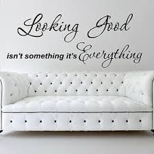 Wall Stickers Looking Good Wall Quotes Vinyl Wall Art Decal Stickers S52 Ebay